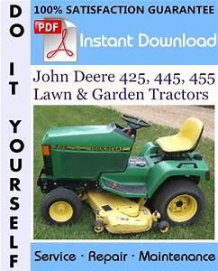 John Deere 425  445  455 Lawn  U0026 Garden Tractors Technical