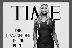 Is Laverne Cox Still A Man? Or, The Coming Transgender ...