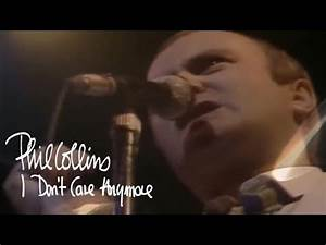 Phil Collins - I Don't Care Anymore (Official Music Video ...