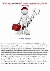 2000 2001 Honda Cr250r Service Repair Manual By Kelleyhurt