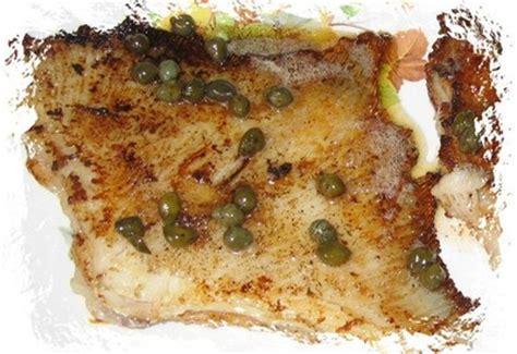 cuisiner la raie au beurre noir recette raie au beurre noir et aux câpres facile et rapide