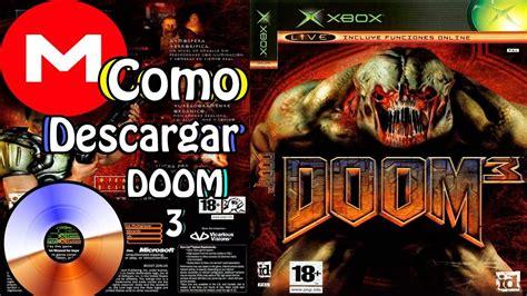Amante de los juegos de xbox360? Como descargar DOOM 3 Para XBOX Clasico (ISO)MEGA - YouTube