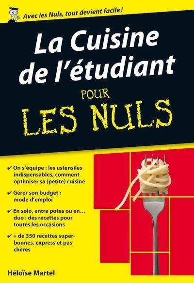 livre de cuisine pour les nuls livre la cuisine de l 39 étudiant pour les nuls poche