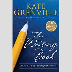 The Writing Book  Kate Grenville  9781742373881  Allen & Unwin Australia