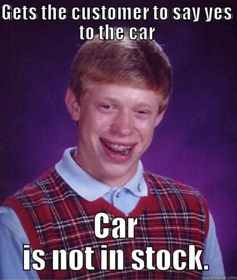 Car Sales Memes - best car sales memes