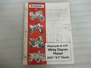 2007 Suzuki Motorcycle  U0026 Atv Wiring Diagram Manual  U0026quot K7