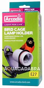 Arcadia Bird Cage Lamp Holder Adbh For Compact Fluorescent