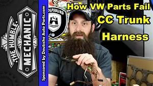How The Vw Cc Trunk Harness Fails