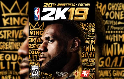 LeBron James to Feature on NBA 2K19 20th Anniversary Cover ...