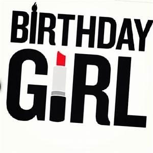 itsalexandrianicole: It's my birthday!!! #23 | Happy ...