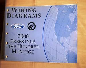 2006 Ford Freestyle Five Hundred Mercury Montego Wiring
