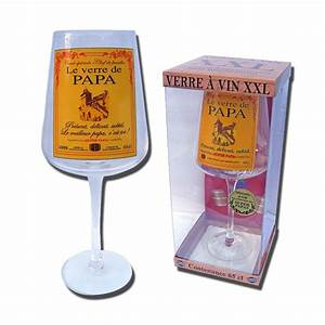 Verre à Vin Géant : verre vin g ant papa ~ Teatrodelosmanantiales.com Idées de Décoration