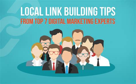 Marketing Experts by Local Link Building Tips From Top 7 Digital Marketing Experts