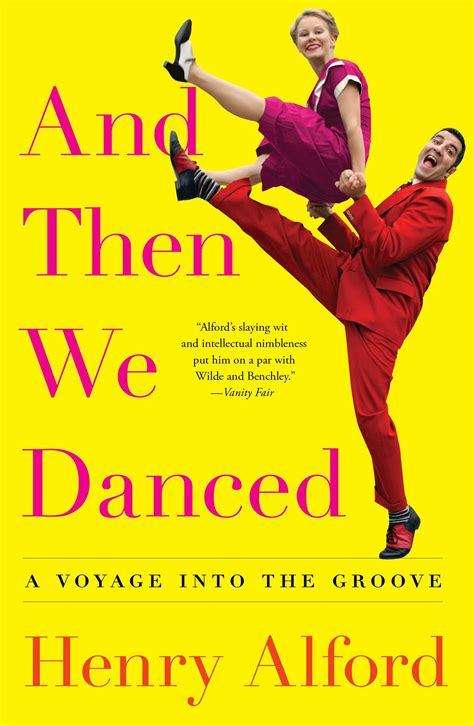 danced book  henry alford official