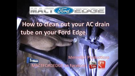 automotive air conditioning repair 2009 ford edge transmission control how to clean out your ac drain tube on your ford edge youtube