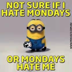 I Hate Mondays Funny