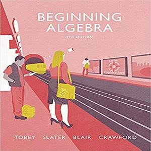 Solution Manual For Beginning Algebra 9th Edition By Tobey