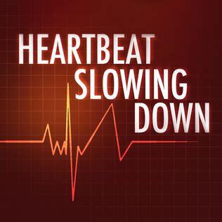 heartbeat slowing  wikipedia