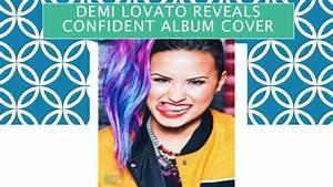 Demi lovato reveals confident album cover