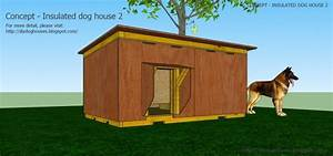 Elegant how to build a large dog house plans new home for Large insulated dog house