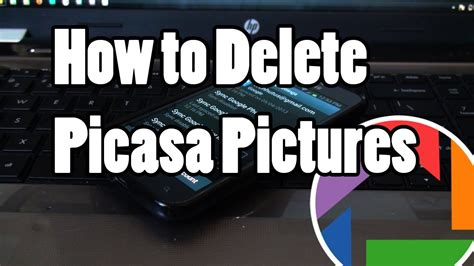 how to remove from android how to delete picasa photos from android phone or tablet
