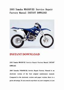 2003 Yamaha Wr450f R  Service Repair Factory Manual