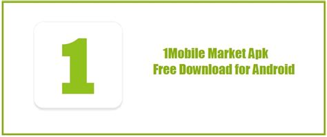 1 Mobile Market Android by 1mobile Market Apk Free For Android Pc