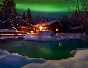 Northern Lights And Chena Springs Tour From Fairbanks A Warm Winter Cabin Chena Springs Alaska Cold