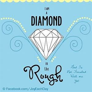 Diamond in roug... Rough Background Quotes