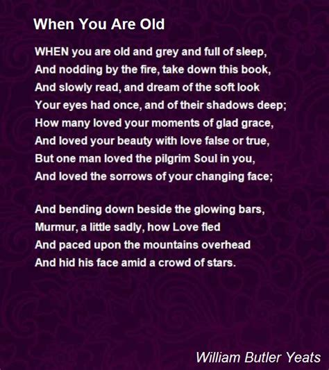 When You Are Old Poem By William Butler Yeats  Poem Hunter