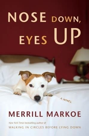 nose  eyes   merrill markoe reviews discussion bookclubs lists