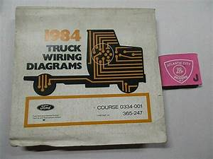 1984 Ford Truck Electrical Wiring Diagram Manual