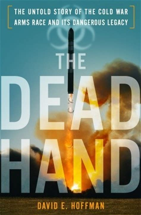 dead hand  untold story   cold war arms race