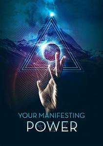 Your Manifesting Power