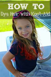 How To Dye Your Hair With Kool Aid Double Duty Mommy