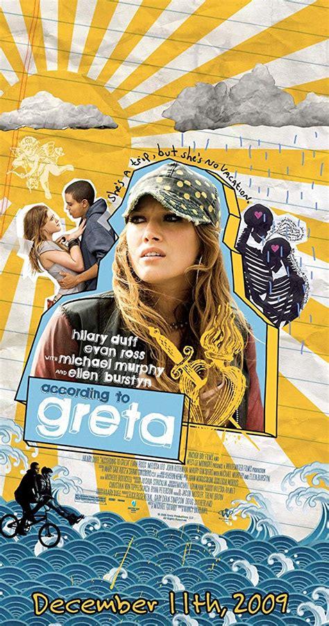 According to Greta (2009) - IMDb