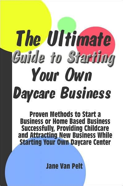the ultimate guide to starting your own daycare business 428 | 2940013039179 p0 v1 s1200x630