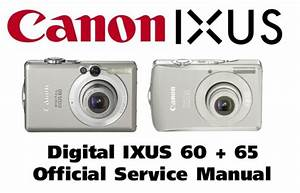 Canon Digital Ixus 60   65 Service Manual  U0026 Repair Guide