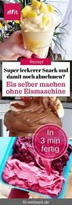 Eis Selber Machen Ohne Eismaschine Rezepte : eis selber machen ohne eismaschine vegan zuckerfrei 3 ~ Watch28wear.com Haus und Dekorationen