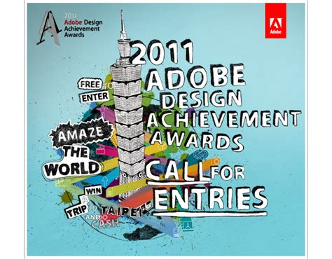 adobe design achievement awards call for entries 2011 adobe design achievement awards