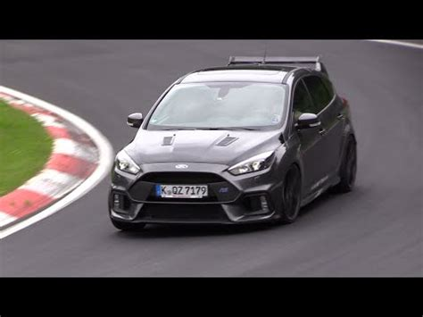 Focus Rs Nurburgring Time by 2018 Ford Focus Rs500 Testing On The Nurburgring