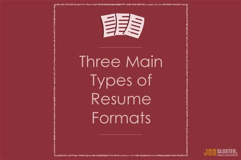 Three Kinds Of Resumes by What Are The 3 Resume Types Jobcluster