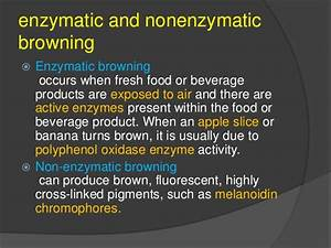 Non Enzymic Browning
