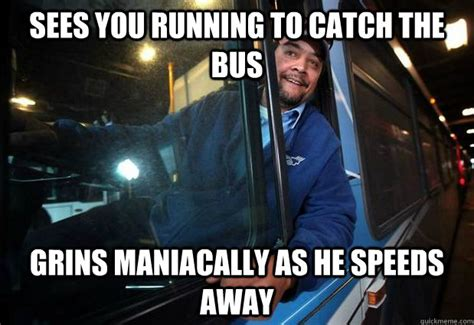 Uppercut Meme - constantly takes shit from passengers doesn t uppercut them evil bus driver quickmeme