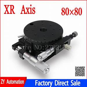 Xr Axis 80mm Stage Parallel Movement And Rotating Platform