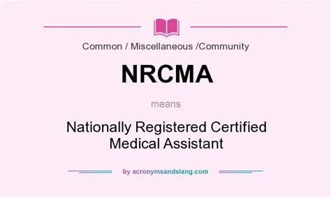 nrcma nationally registered certified medical assistant