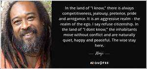 Mooji quote: In... Mooj Quotes