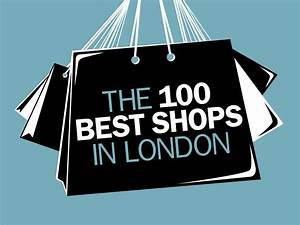 Cool Shops In London Shopping Time Out London