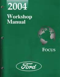 2004 Ford Focus Factory Workshop Manual