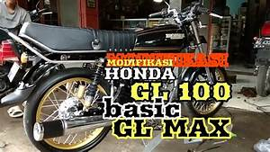 Modifikasi Honda Gl 100 Basic Gl Max